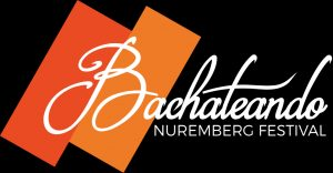 Bachateando-Festival – Nürnberg 08. – 10. Juni 2018